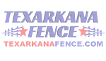 Texarkana Fence